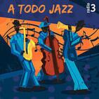A todo Jazz - Encuentro de gigantes (2): McLean/Gordon - 01/05/11