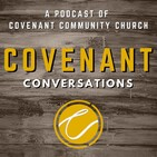 Authority & Inerrancy of the Bible - Covenant Conversations ep15