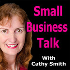 Small Business Talk Cathy Smith