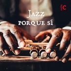 Jazz porque si