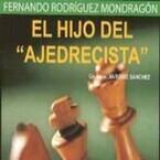 El Hijo del Ajedrecista (Fernando Mondrano)