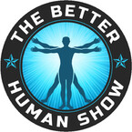 The Better Human Show