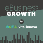 eBusiness Growth el podcast sobre Marketing Online