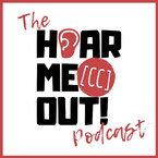 The Hear Me Out! [CC] Podcast
