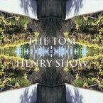 The Tom Henry Show