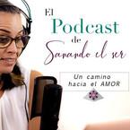 El podcast de sanando el ser