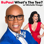 RuPaul What's The Tee? with Michelle Visage