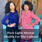 Pack Light: Mental Health for the Culture