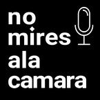 El podcast de nomiresalacamara