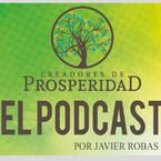 Creadores de Prosperidad EL PODCAST