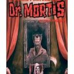 Relatos de terror del Siniestro Doctor Mortis