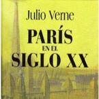 París en el siglo XX (Julio Verne)
