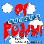 Funattic Channel El Podcast