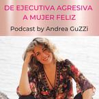 De Ejecutiva Agresiva A Mujer Feliz