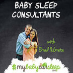 My Baby Can Sleep With Brad & Greta