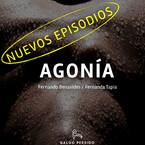 Agonía, con Fernanda Tapia