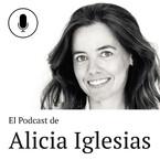El podcast de Alicia Iglesias
