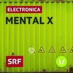 Mental X Electronic