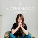 Motherhood Unstressed | Empowering Conversations o
