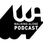 Walking Alone Podcast