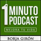 1 minuto podcast   Mejora tu vida