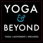 Yoga & Beyond   Interviews with Yoga, Movement, an