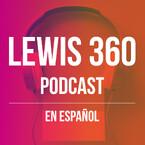 LEWIS 360 Podcast