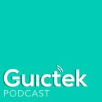 Guictek Podcast