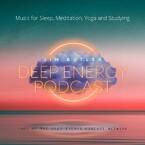 Deep Energy 2.0 - Music for Sleep, Meditation, Rel