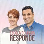 Podcast : Escola do Amor Responde