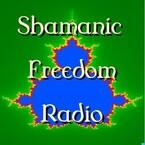 Shamanic Freedom Radio