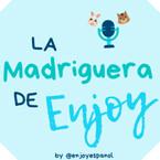 La Madriguera de Enjoy