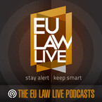 The EU Law Live Podcast Series