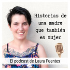 El podcast de Laura Fuentes