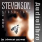 Los Ladrones de Cadáveres (Robert Louis Stevenson)