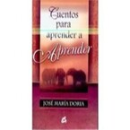 Cuentos para Aprender a Aprender(Jose Maria Doria)