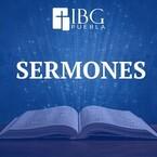 Sermones - Iglesia Bíblica de la Gracia