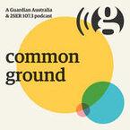 Common Ground - Guardian Australia