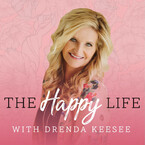 The Happy Life with Drenda Keesee