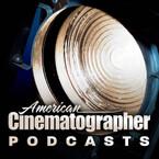 American Cinematographer Podcasts