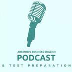 Arsenio's ESL Podcast