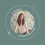 El podcast de Educar en Calma