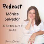 Mónica Salvador * Tu mentora para el cambio