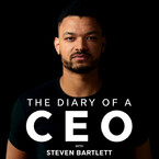 The Diary Of A CEO - Steven Bartlett