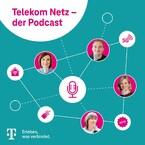 TelekomNetz - der Podcast