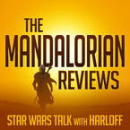 The Mandalorian Reviews: Star Wars Talk with Krist