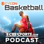 CBSSports.com Eye On Basketball Podcast