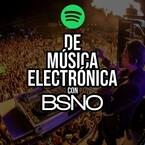 De música electrónica con BSNO