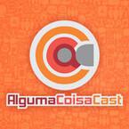 ACC-AlgumaCoisaCast