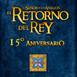 LODE 9x20 EL RETORNO DEL REY 15º Aniversario